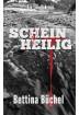 Buch Leseprobe Scheinheilig, Bettina Büchel