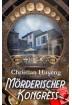 Buch Leseprobe Mörderischer Kongress Christian Huyeng