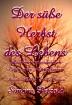 Buch Leseprobe Der süße Herbst des Lebens Simone Petzold