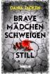 Buch Leseprobe Brave Mädchen schweigen still Dania Dicken