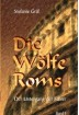 Buch Leseprobe Die Wölfe Roms Band I Stefanie Gräf