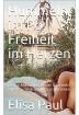 Buch Leseprobe Hummeln im Po, Freiheit im Herzen Elisa Paul