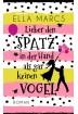 Buch Leseprobe Lieber den Spatz in der Hand Ella Marcs