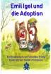 Buch Leseprobe Emil Igel und die Adoption Franziska Franz