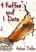 Buch Leseprobe 4 Kaffee und 1 Date Ashan Delon