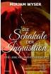 Buch Leseprobe Die Schakale der Inquisition:  Mirjam Wyser