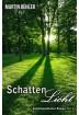 Buch Leseprobe Schattenlicht Martin Bühler