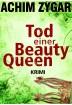 Buch Leseprobe Tod einer Beauty-Queen Achim Zygar