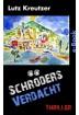 Buch Leseprobe Schröders Verdacht Lutz Kreutzer