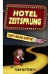 Buch Leseprobe Hotel Zeitsprung, Tony Butterfly