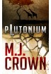 Buch Leseprobe PLUTONIUM MJ Crown
