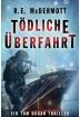 Buch Leseprobe Tödliche Überfahrt R.E. McDermott