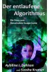 Buch Leseprobe Der entlaufene Algorithmus, Aybiline I. Dahlson, Szosha Kramer