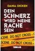 Buch Leseprobe Dein Schmerz wird meine Rache sein, Dania Dicken