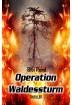 Buch Leseprobe Operation Waldessturm Bibi Rend