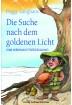 Buch Leseprobe  Die Suche nach dem goldenen Licht