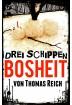 Buch Leseprobe Drei Schippen Bosheit, Thomas Reich