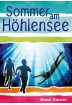 Buch Leseprobe Sommer am Höhlensee Anne Daurer