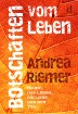 Buch Leseprobe Botschaften vom Leben, Andrea Riemer