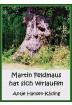 Buch Leseprobe Martin Feldmaus hat sich verlaufen Antje Hansen-Käding