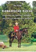 Buch Leseprobe Kanadische Küche, Ute Tietje