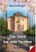 Buch Leseprobe Das Glück hat viele Facetten Bianca Birkorth