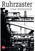Buch Leseprobe Ruhrzaster, Uwe Wittenfeld