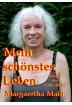 Buch Leseprobe Mein schönstes Leben Margaretha Main