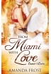 Buch Leseprobe From Miami with Love, Amanda Frost