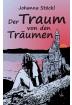 Buch Leseprobe Der Traum von den Träumen Johanna Stöckl