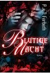 Buch Leseprobe Blutige Macht P.&T. Ferbeth